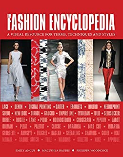 Book Cover: The Fashion Encyclopedia: A Visual Resource for Terms, Techniques, and Styles