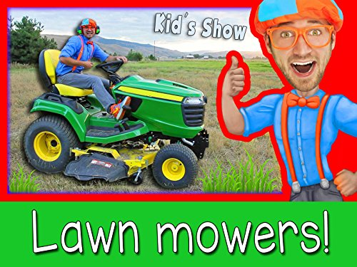 Lawn Mowers for Kids - Yard Work with Blippi