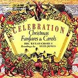 : Celebration: Christmas Fanfares & Carols
