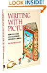 Writing With Pictures: How to Write a...