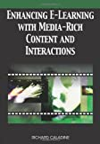 Enhancing E-Learning with Media-Rich Content and Interactions, Richard Caladine, 1599047322