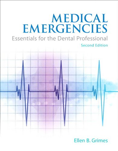 Medical Emergencies: Essentials for the Dental Professional (2nd Edition) Pdf