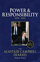 The Alastair Campbell Diaries: Volume Three: Power and Responsibility