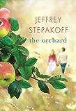 The Orchard: A Novel
