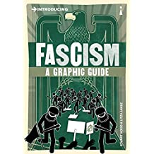 Introducing Fascism: A Graphic Guide (Introducing...)