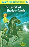 The Secret of Shadow Ranch by Carolyn Keene front cover