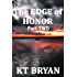 The EDGE of HONOR (Part TWO): Book Two (TEAM EDGE)