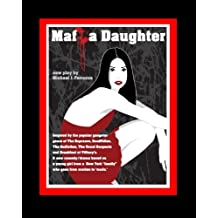 Mafia Daughter: A Life in 3 Acts