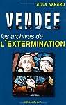 Vendée. Les archives de l'extermination  par Gérard (III)