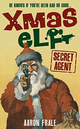Xmas Elf: Secret Agent