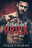 arrogant prick a bad boy mafia romance