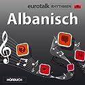 EuroTalk Rhythmen Albanisch Rede von  EuroTalk Ltd Gesprochen von: Fleur Poad