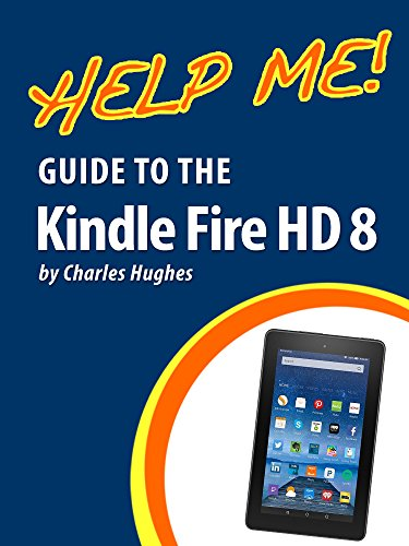 amazon com help me guide to the kindle fire hd 8 step by step rh amazon com Kindle User Guide 1st Edition kindle user's guide 5th edition pdf
