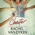 Cheater Audiobook by Rachel Van Dyken Narrated by Lucy Rivers, Alexander Cendese