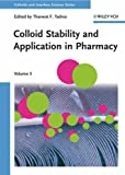 Colloid Stability and Application in Pharmacy : Colloids and Interface Science, , 3527314636