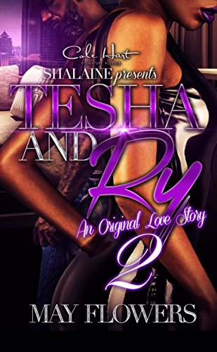 Tesha and Ry 2: An Original Love Story