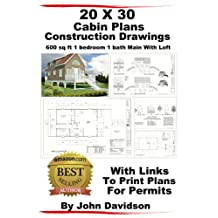 20 x 30 Cabin Plans  Blueprints Construction Drawings 600 sq ft 1 bedroom 1 bath Main With Loft