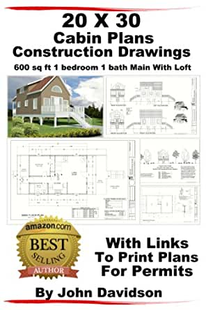 Amazoncom 20 X 30 Cabin Plans Blueprints Construction Drawings 600