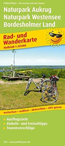 Naturpark Aukrug - Naturpark Westensee - Bordesholmer Land: Rad- und Wanderkarte mit Ausflugszielen, Einkehr- & Freizeittipps, wetterfest, reissfest, ... 1:60000 (Rad- und Wanderkarte / RuWK)