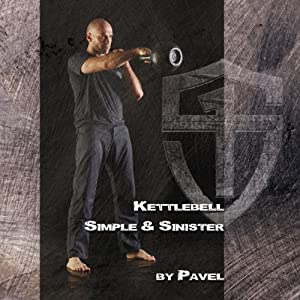Kettlebell - Simple & Sinister Audiobook