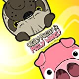 Ugly Pugly & Pigly Winks