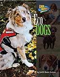 Eco Dogs (Dog Heroes)