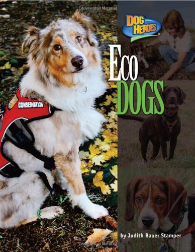Download Eco Dogs (Dog Heroes) pdf