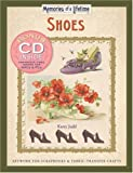 Shoes: Artwork for Scrapbooks and Fabric-transfer Crafts (Memories of a Lifetime)