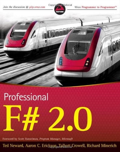 [PDF] Professional F# 2.0 Free Download | Publisher : Wrox | Category : Computers & Internet | ISBN 10 : 047052801X | ISBN 13 : 9780470528013