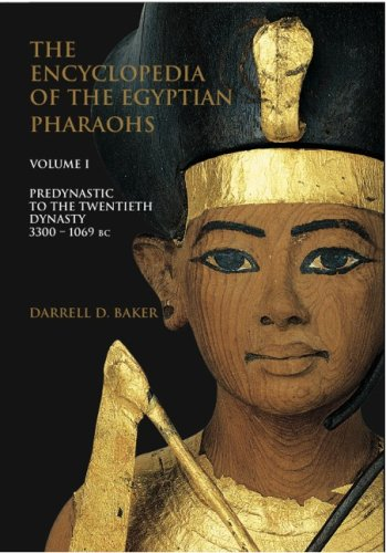 The Encyclopedia of the Egyptian Pharaohs, Volume I: Predynastic to the Twentieth Dynasty (3300-1069 BC) (Encyclopedia of the Egyptian Pharoahs) (Encyclopedia Of The Archaeology Of Ancient Egypt)