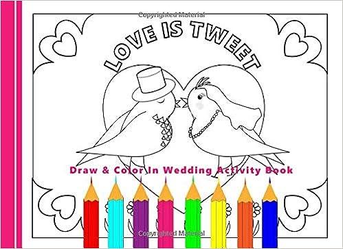 Draw & Color In Wedding Activity Book: Kids Wedding Favor Gift ...