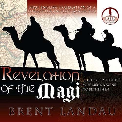 Revelation of the Magi: The Lost Tale of the Wise Men's Journey to Bethlehem by Oasis Audio