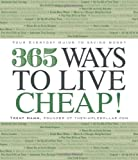 365 Ways to Live Cheap: Your Everyday Guide to Saving Money
