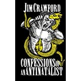 Confessions of an Antinatalist
