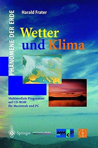 Wetter und Klima (Phänomene der Erde)