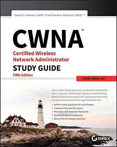 CWNA Certified Wireless Network Administrator Study Guide: Exam CWNA-107 by Sybex