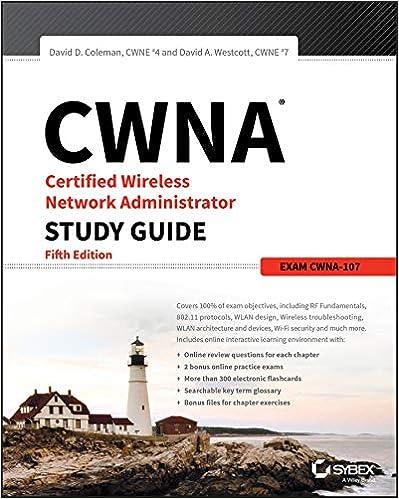 Cwna Certified Wireless Network Administrator Study Guide: Exam Cwna-107 por David D. Coleman epub