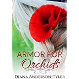 Armor for Orchids (The Orchid Series Book 1)