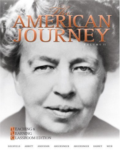 The American Journey: Teaching and Learning Classroom Edition, Volume 2 (5th Edition)