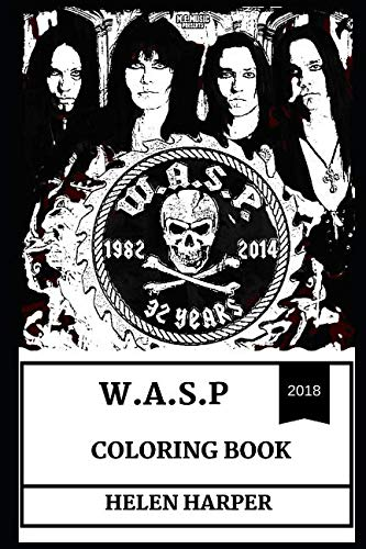 Live Adult T-shirt - W.A.S.P Coloring Book: Glam Culture Legends and Wild Blackie Lawless, Shock Rock and Heavy Metal Pioneers Inspired Adult Coloring Book (W.A.S.P Books)