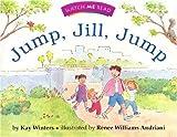 Watch Me Read: Jump, Jill, Jump, Level 1. 1, Kay Winters, 039573987X