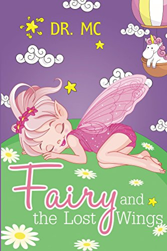 Fairy and the Lost Wings: Children's Bed Time Story (Adventure) (Books For Kids Book 3) -