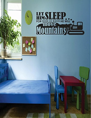 Black Design with Vinyl RE 2 C 2441 Let Him Sleep When He Wakes He Will Move Mountains Image Quote Vinyl Wall Decal Sticker 16 x 24