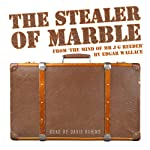 The Stealer of Marble | Edgar Wallace