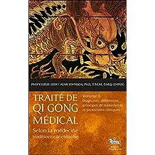 TRAITÉ DE QI GONG MÉDICAL T.03