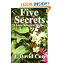 Five Secrets: A Lupa Schwartz Mystery (The Lupa Schwartz Mysteries) (Volume 5)