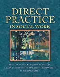 img - for Direct Practice in Social Work by Scott W. Boyle (2005-02-25) book / textbook / text book