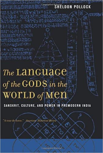 The Language of the Gods in the World of Men: Sanskrit ...