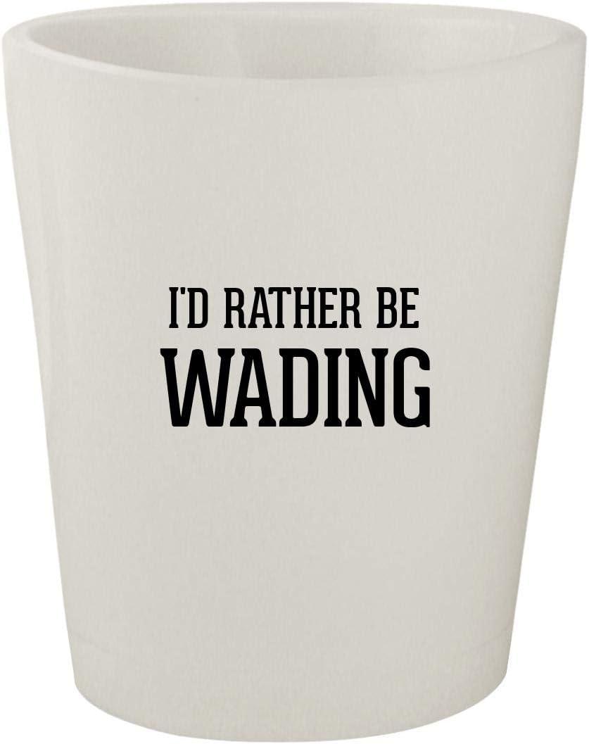 I'd Rather Be WADING - White Ceramic 1.5oz Shot Glass