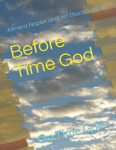 Before Time God: On Time God (Think Tank: Biblical Related Clinches)